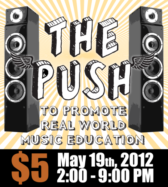 The Push Music Festival - May 19th, 2-9pm.